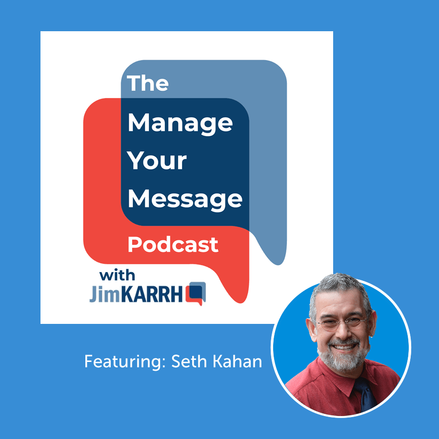 Seth Kahan featured on Manage-Your-Message