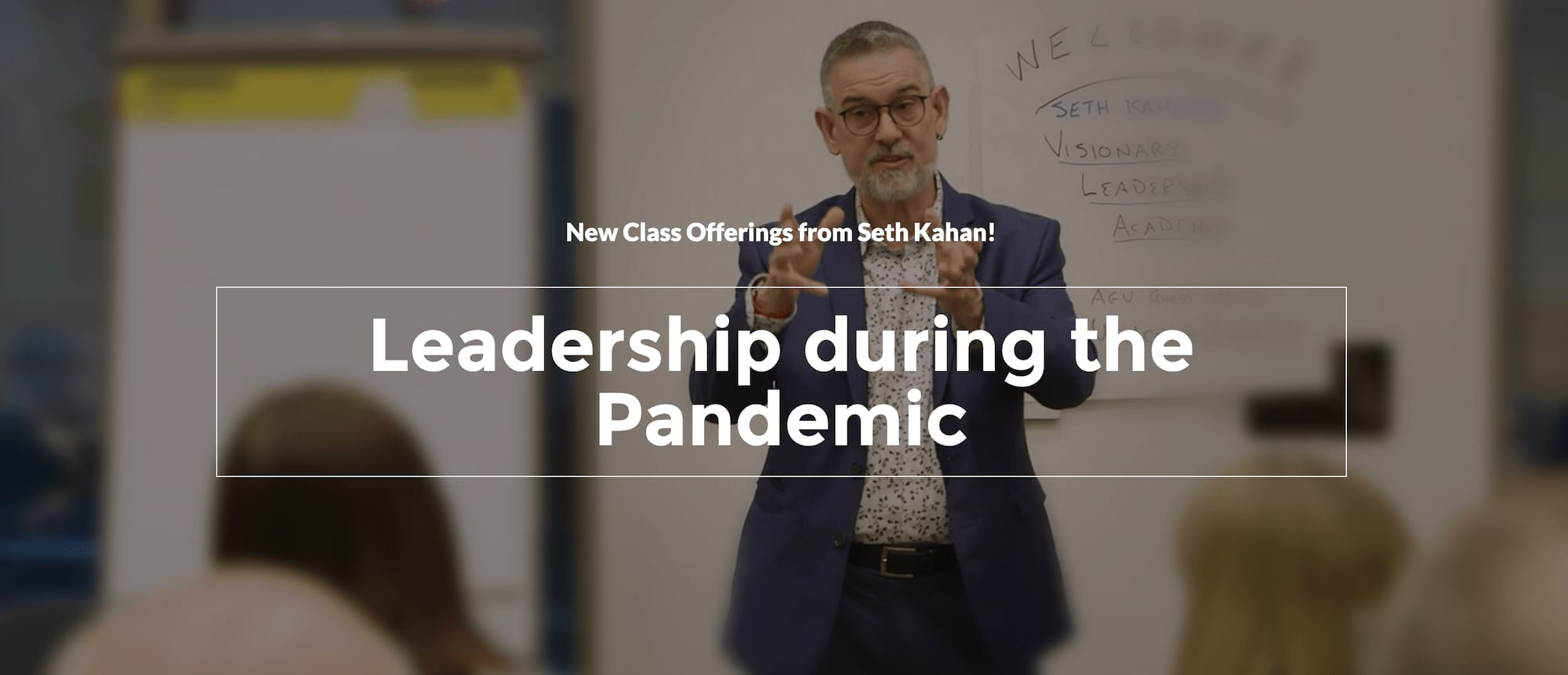 Seth Kahan - leading during the pandemic